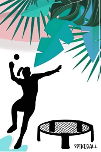 Spikeball Geschenk Spikeballerin Spikeballspielerin Spikeballnetz Roundnet Buch...
